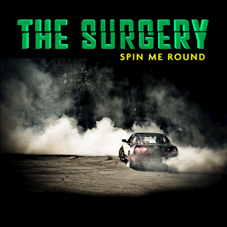 Spin Me Round by The Surgery Download