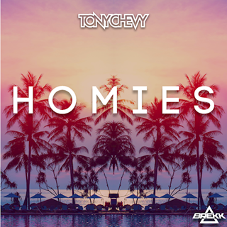 Homies by Tony Chevy Download