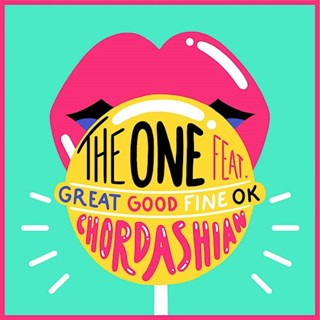 The One by Chordashian ft Great Good Fine Ok Download