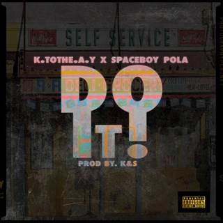 Do It by K To The Ay ft Spaceboy Pola Download