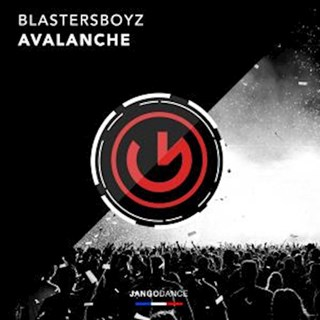 Avalanche by Blastersboyz Download
