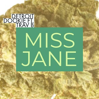 Miss Jane by Detroit Dookie ft Trav B Download