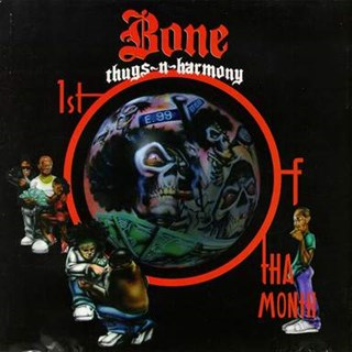 1st Of Tha Month by Bone Thugs N Harmony Download