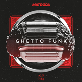 Ghetto Funk by Matroda Download