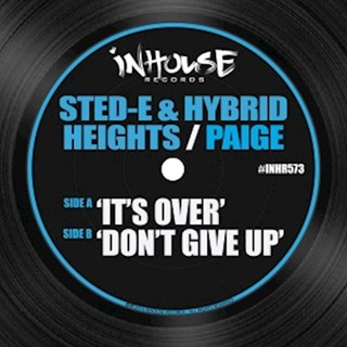 Its Over by Sted E & Hybrid Heights ft Paige Download