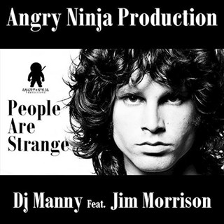 People Are Strange by DJ Manny Download