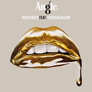 Angie by I Hate Freco ft The Real Hasani Download