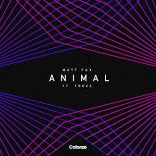 Animal by Matt Fax ft Trove Download