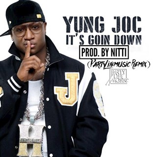Its Going Down by Yung Joc Download