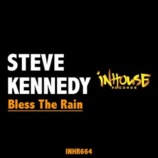 Bless The Rain by Steve Kennedy Download