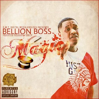 Magic by Bellion Boss ft Doughboy Sauce Download