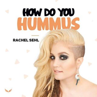 How Do You Hummus by Rachel Sehl Download
