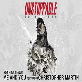 Me & You by Beenie Man ft Christopher Martin Download