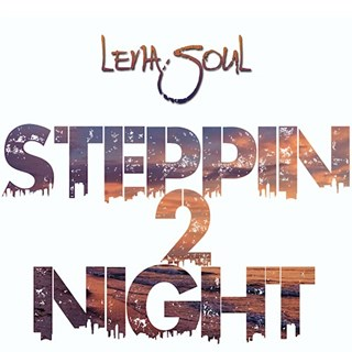 Stepping 2 Night by Lena Soul Download