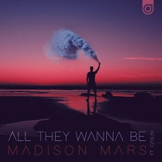 All They Wanna Be by Madison Mars ft Caslin Download