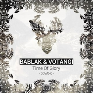 Time Of Glory by Bablak ft Votangi Download