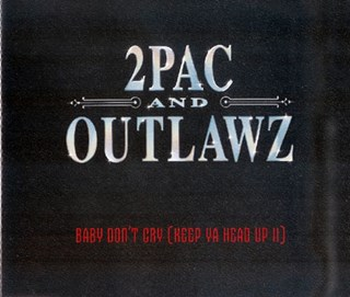 Baby Dont Cry X Keep Ya Head Up by Tupac & Outlawz Download