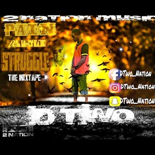 My Struggle by D Two Download
