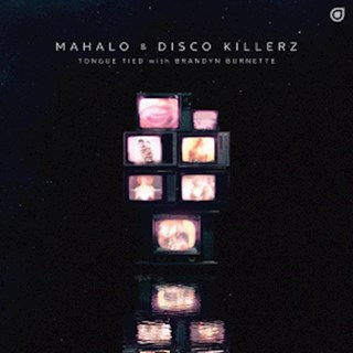 Tongue Tied by Mahalo & Disco Killerz ft Brandyn Burnette Download
