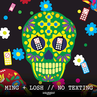No Texting by Ming & Losh Download