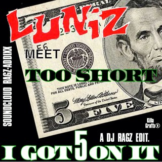 I Got 5 On It by Luniz X Too Short Download