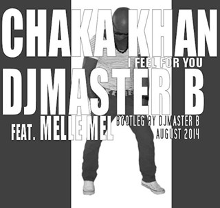 I Feel For You by Chaka Khan ft Melle Mel Download