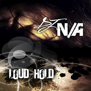 Loud Hold by DJ Not Applicable Download