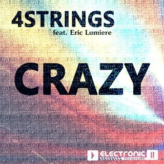 Crazy by 4strings ft Eric Lumiere Download