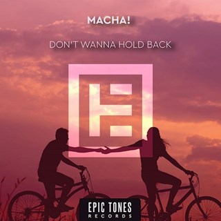 Dont Wanna Hold Back by Macha Download