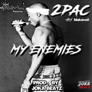 My Enemies by Tupac Download