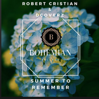 Summer To Remember by Robert Cristian ft Dcoverz Download