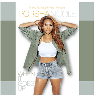 When It Goes Up by Porsha Nicole Download