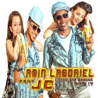 Chocolate Banana Pop It by Amin Laboriel ft Jc Download
