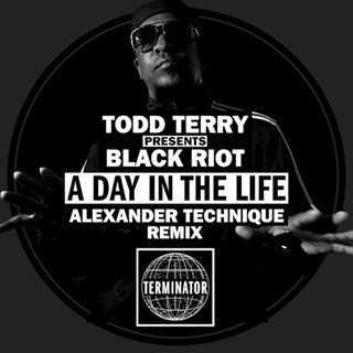 A Day In The Life by Todd Terry & Black Riot Download