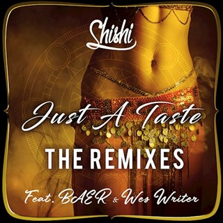 Just A Taste by Shishi ft Baer & Wes Writer Download