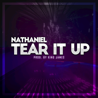 Tear It Up by Nathaniel Download