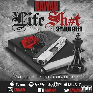 Life Shit by Kawan ft Seymour Green Download