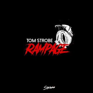 Rampage by Tom Strobe Download