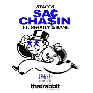Sac Chasin by Staccs ft Skooly X Kane Download