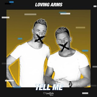 Tell Me by Loving Arms Download