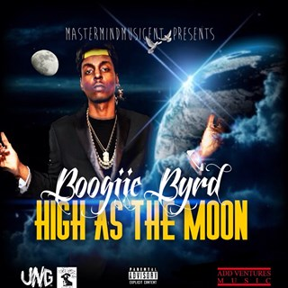 High As The Moon by Boogiie Byrd Download