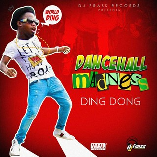 Dancehall Madness by Ding Dong Download