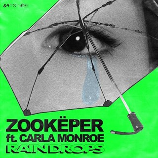 Rain Drops by Zookeper ft Carla Monroe Download