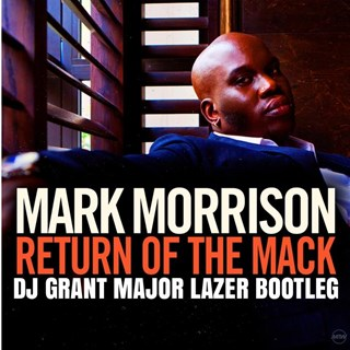 Return Of The Mack by Mark Morrison vs Major Lazer Download