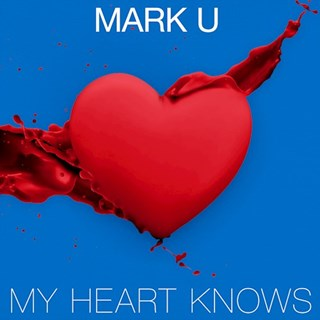 My Heart Knows by Mark U Download