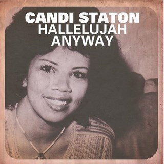 Hallelujah Anyway by Candi Staton Download