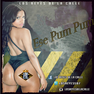 Ese Pum Pum by Los Reyes De La Calle Download