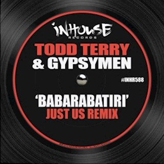 Babarabatiri by Todd Terry & Gypsymen Download