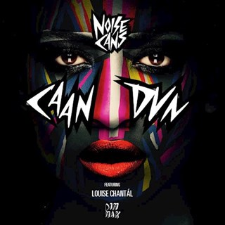 Caan Dun by Noise Cans ft Louise Chantal Download