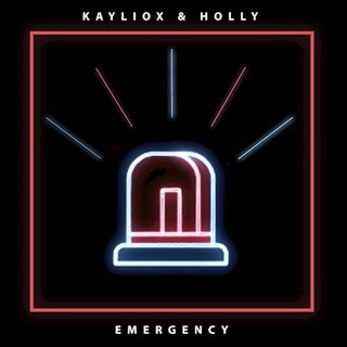 Emergency by Kayliox & Holly Download